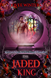 The Jaded King (The Dark Kings Book 2)