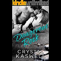 Dangerous Rock (Dangerous Noise Book 3)