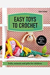 Easy Toys to Crochet: Dolls, animals and gifts for children (Make Me!) Kindle Edition