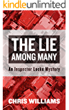 The Lie Among Many (Inspector Locke Mysteries Book 1)