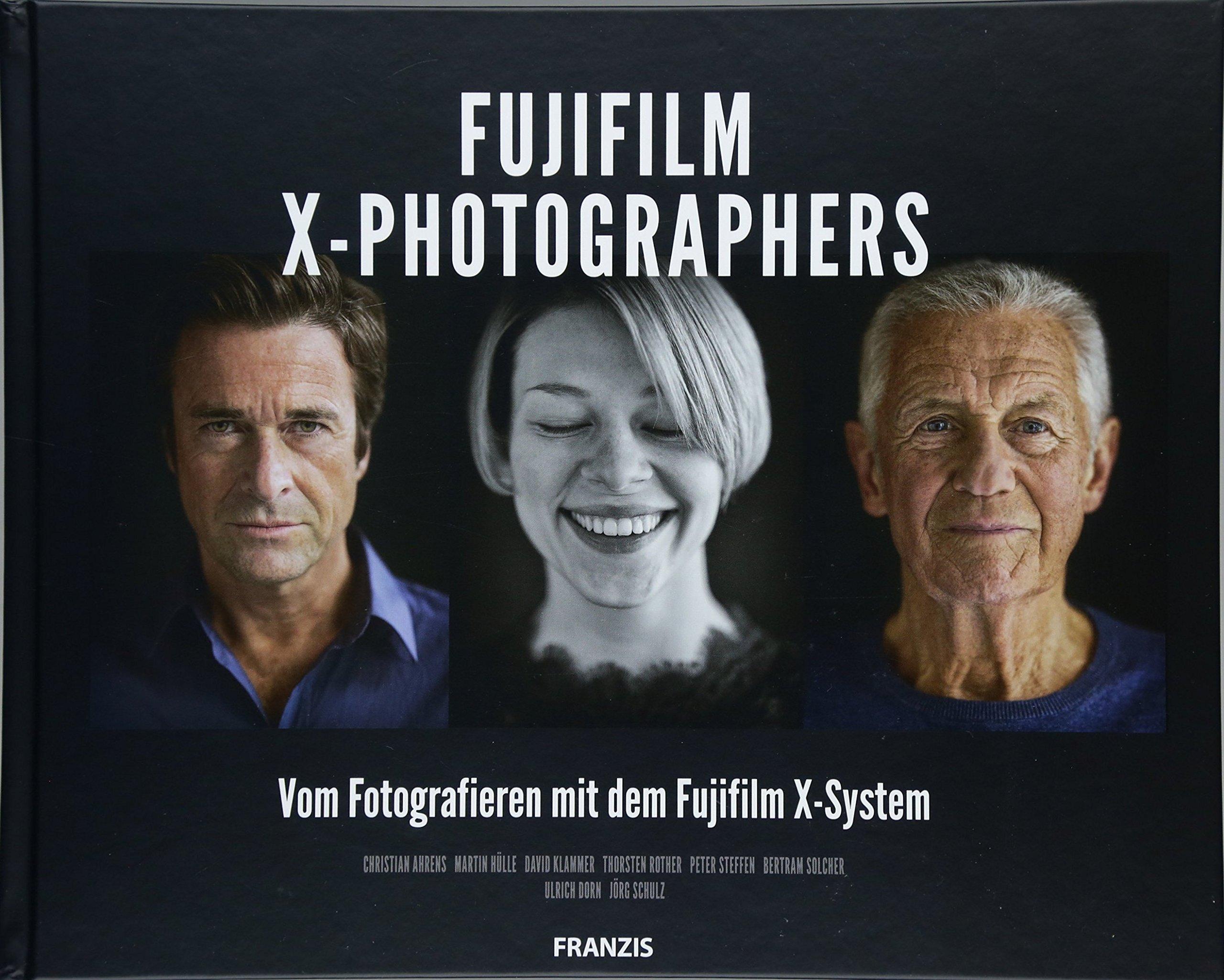 fujifilm-x-photographers-vom-fotografieren-mit-dem-fujifilm-x-system