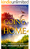 Going Home: A Story of Love Beyond Time (Spirit Dreamers Book 1)