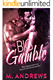 The Big Gamble (Gambling on Love Book 1)