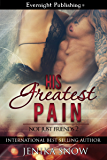 His Greatest Pain (Not Just Friends Book 2)