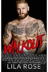 Walkout: (novella 4.5)