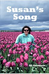 Susan's Song: The Endearing Story Of A Woman's Battle With Breast Cancer Kindle Edition