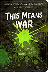This Means War: A Strategic Prayer Journal Paperback