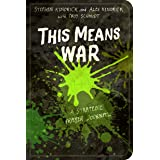 This Means War: A Strategic Prayer Journal