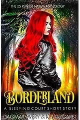 Borderland: (The Sleeping Court Short Story) Kindle Edition