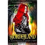 Borderland: (The Sleeping Court Short Story)