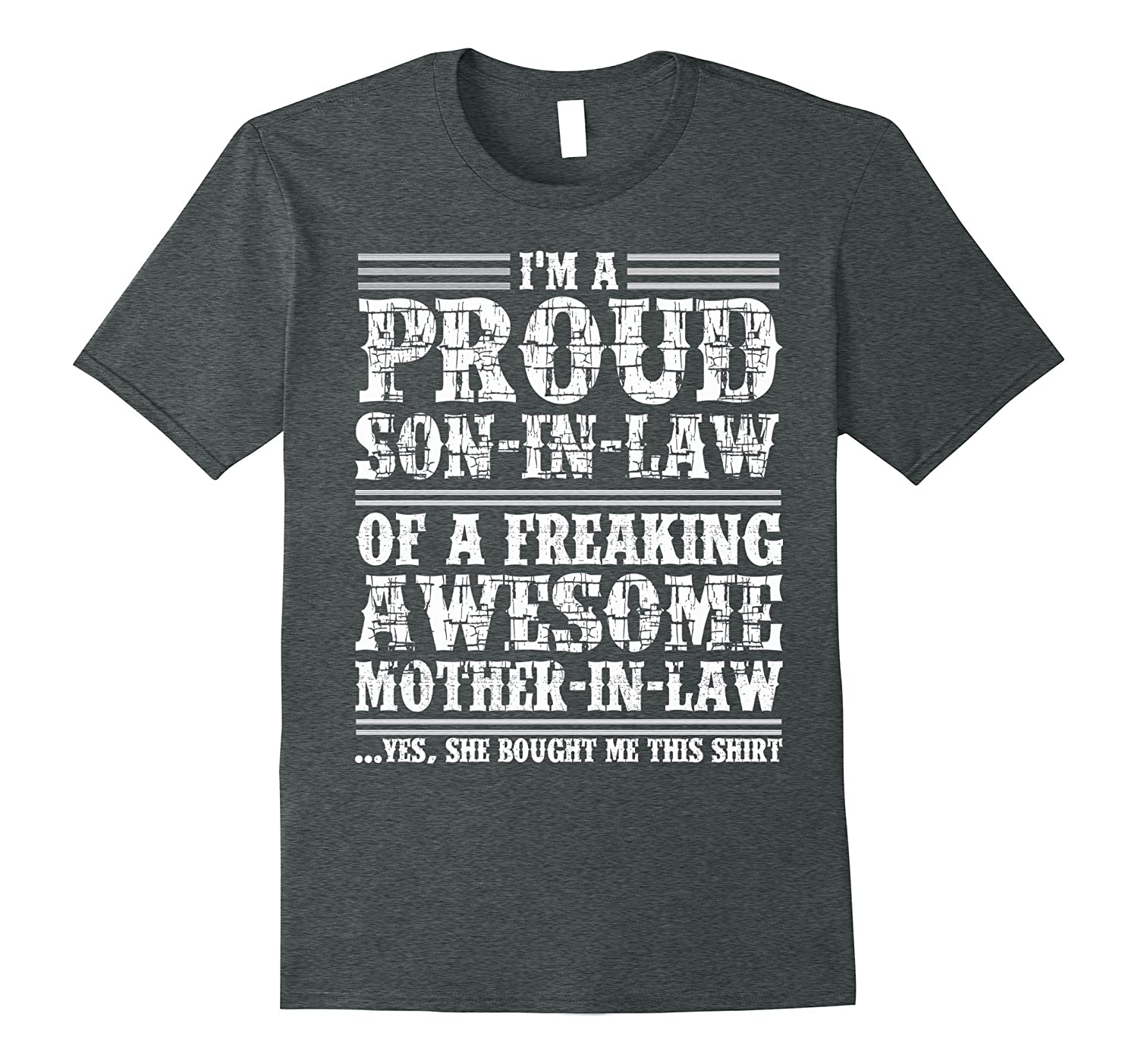 A Proud Son-in-law of A Freaking Awesome Mother-in-law Tee