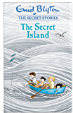 The Secret Island (Secret Stories Book 1)