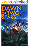 Dawn of Two Stars