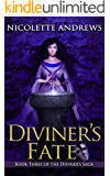 Diviner's Fate (Diviner's Trilogy Book 3)