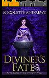 Diviner's Fate (Diviner's Trilogy Book 3)