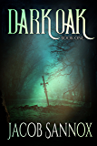 Dark Oak: An Epic Fantasy Adventure (The Dark Oak Chronicles Book 1)