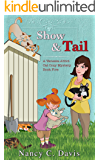 Show and Tail (Vanessa Abbot Cat Cozy Mystery Series Book 5)