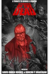 Stories of the Dead: A Tribute to George A. Romero Kindle Edition