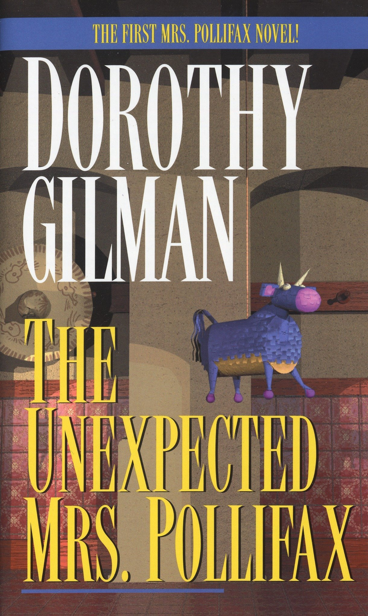 The Unexpected Mrs Pollifax Gilman Dorothy 9780449208281 Amazon Com Books