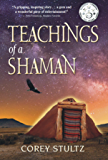 Teachings of a Shaman: A Story of Deliverance & Redemption (English Edition)