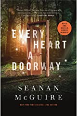 Every Heart a Doorway (Wayward Children Book 1) Kindle Edition