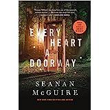 Every Heart a Doorway (Wayward Children Book 1)