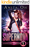 Supernova (Supernatural Superstar Book 1)