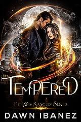 Tempered (Et Lapis Sanguis Book 1) Kindle Edition