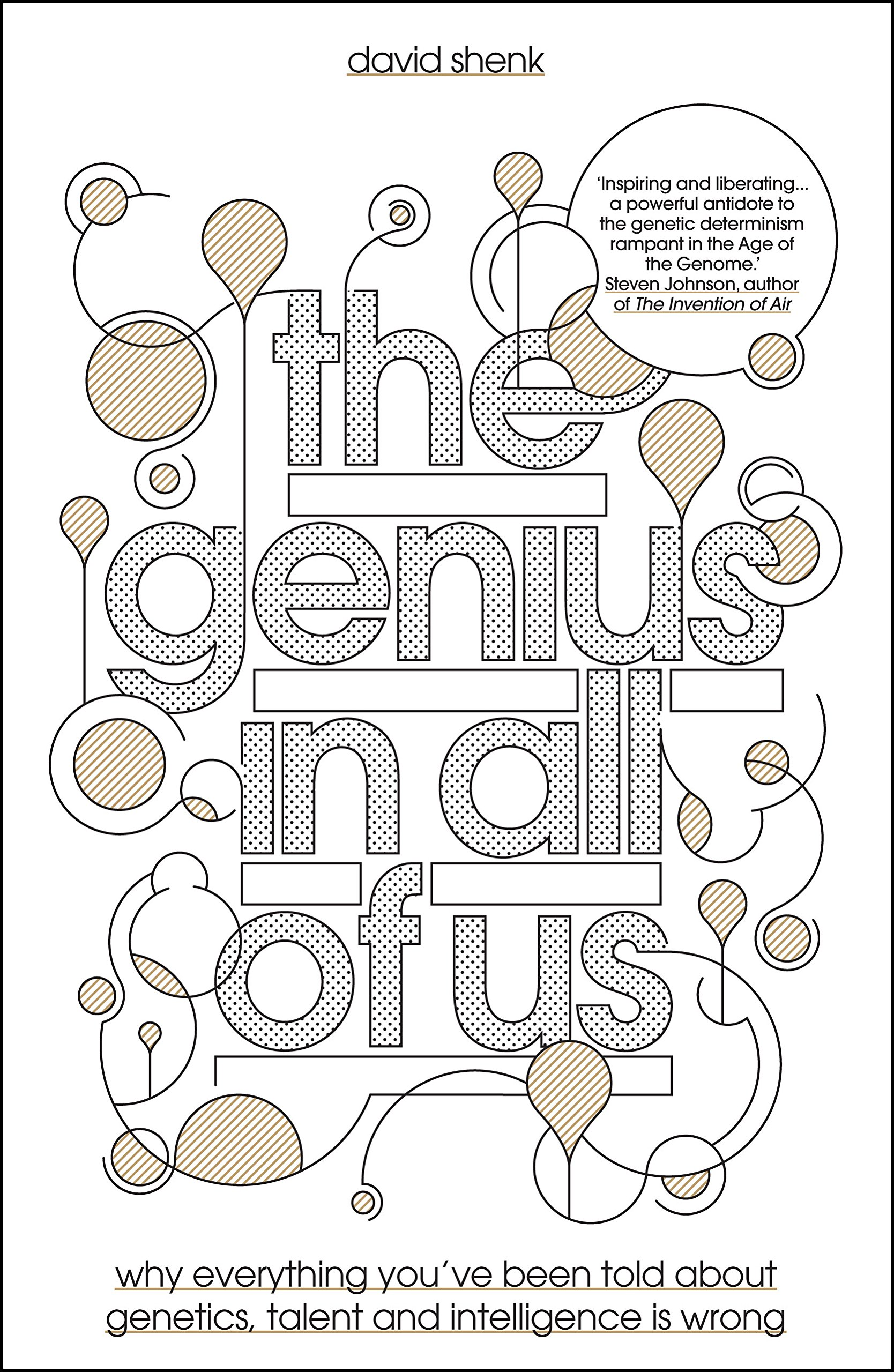 The Genius in All of Us: Why Everything You've Been Told About Genes, Talent  and Intelligence is Wrong: David Shenk: 9781848311374: Amazon.com: Books