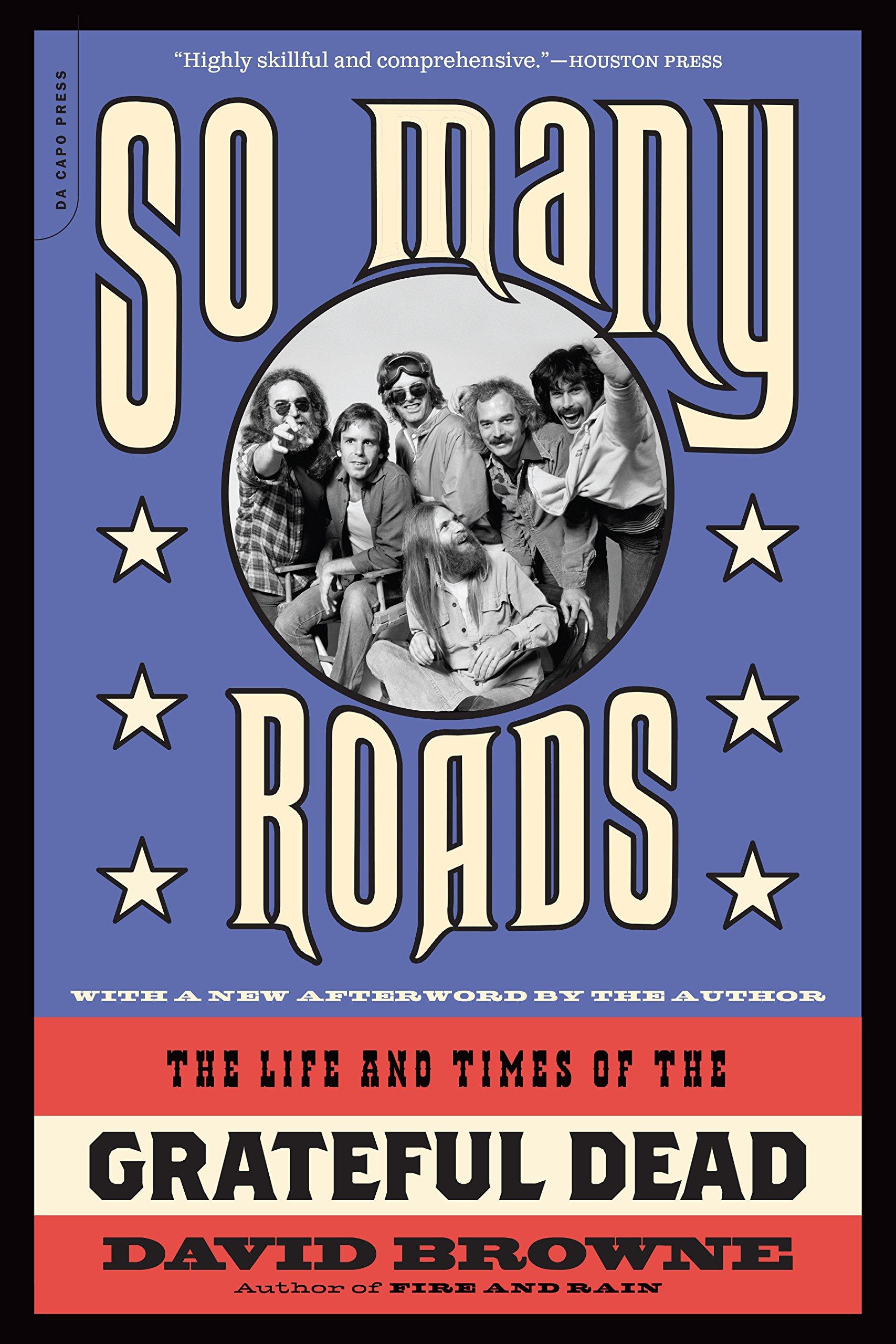 So Many Roads  The Life And Times Of The Grateful Dead  English Edition