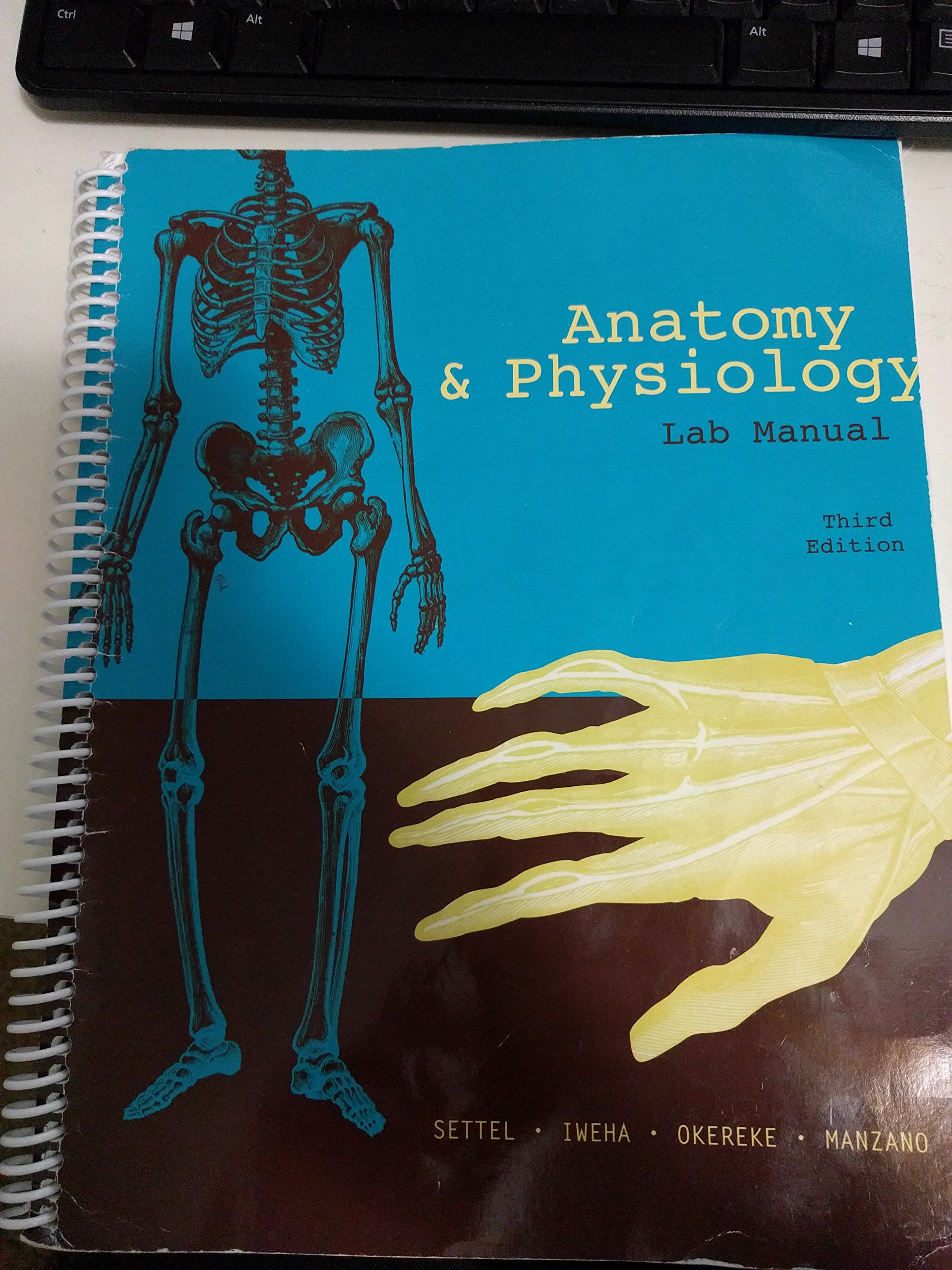 Anatomy & Physiology Laboratory Manual, Third Edition, Baltimore ...