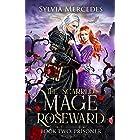 Prisoner (The Scarred Mage of Roseward Book 2)