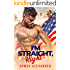 I'm Straight, Right? (Men of Fort Dale Book 1)