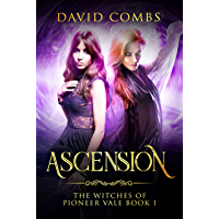 Ascension (The Witches of Pioneer Vale Book 1) (English Edition)