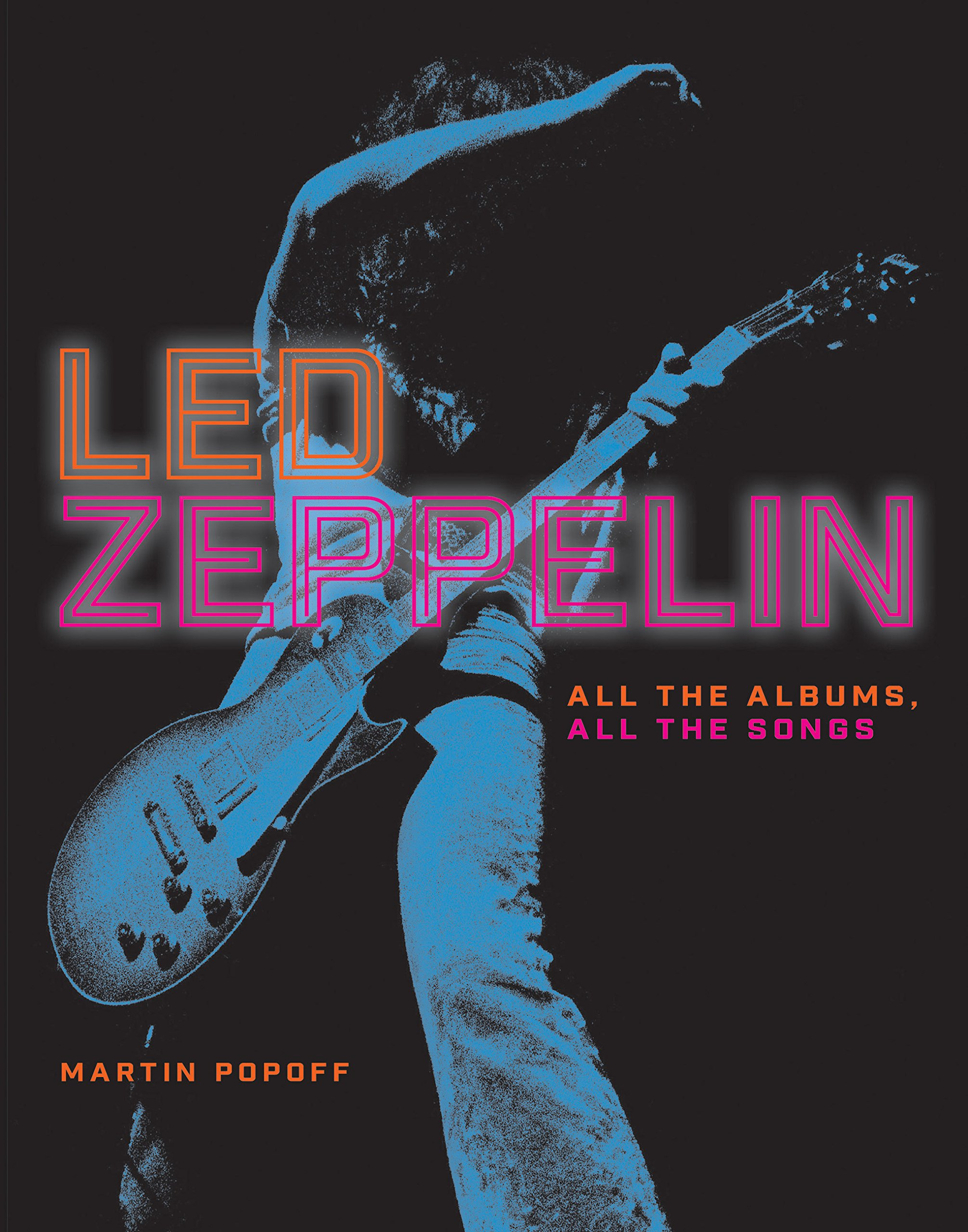 Led Zeppelin: All the Albums, All the Songs ebook