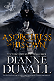 A Sorceress of His Own (The Gifted Ones Book 1) (English Edition)