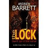 The Lock: Don't go in the cellar! A CSI Eddie Collins thriller novella