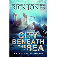 City Beneath the Sea (The Earth Seeding series): (Book #1 of the Atlantis Cycle) (The Quest for Atlantis)
