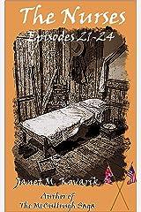 The Nurses: Episodes 21-24 Kindle Edition