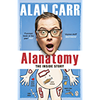 Alanatomy: The Inside Story