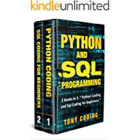 "Python and Sql Programming: 2 Books in 1: "" Python Coding and Sql Coding for beginners """