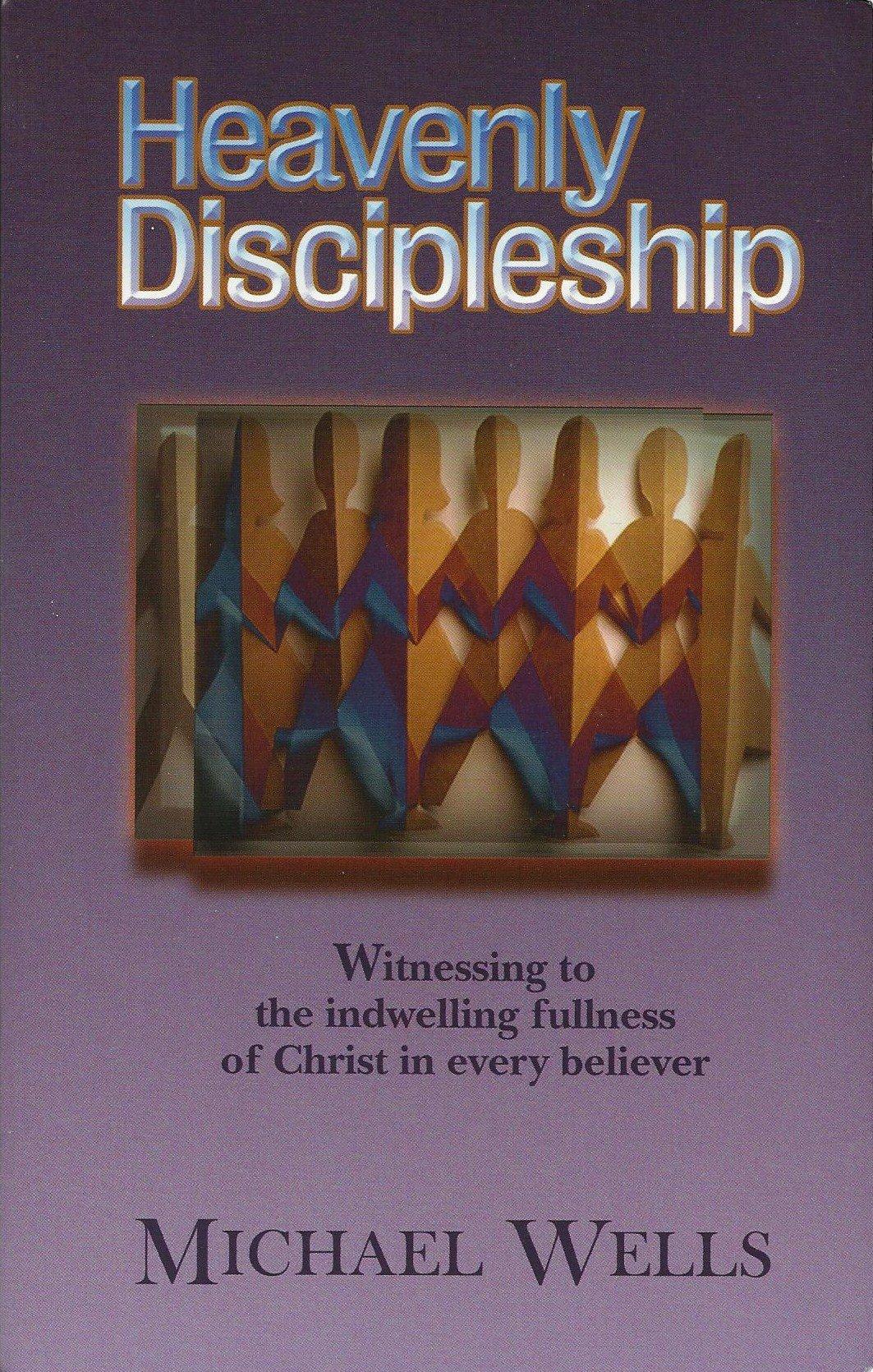 Heavenly Discipleship