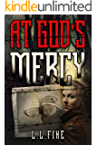 At God's Mercy (English Edition)