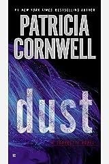 Dust (Kay Scarpetta Book 21) Kindle Edition