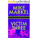 Victim Three: A Detectives Seagate and Miner Mystery (Book 9)