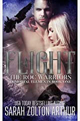 Flight: The Roc Warriors (Immortal Elements Series Book 1) Kindle Edition