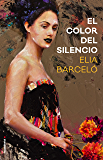 El color del silencio (Novela) (Spanish Edition)