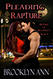 Pleading Rapture   |  Paranormal Romance: Vampires (Brides of Prophecy Book 5)
