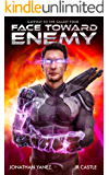 Face Toward Enemy (Gateway to the Galaxy Book 4)