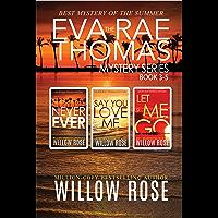 The Eva Rae Thomas Mystery Series: Book 3-5